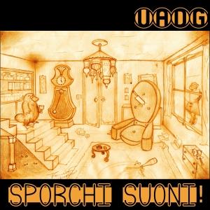 Sporchi Suoni 1